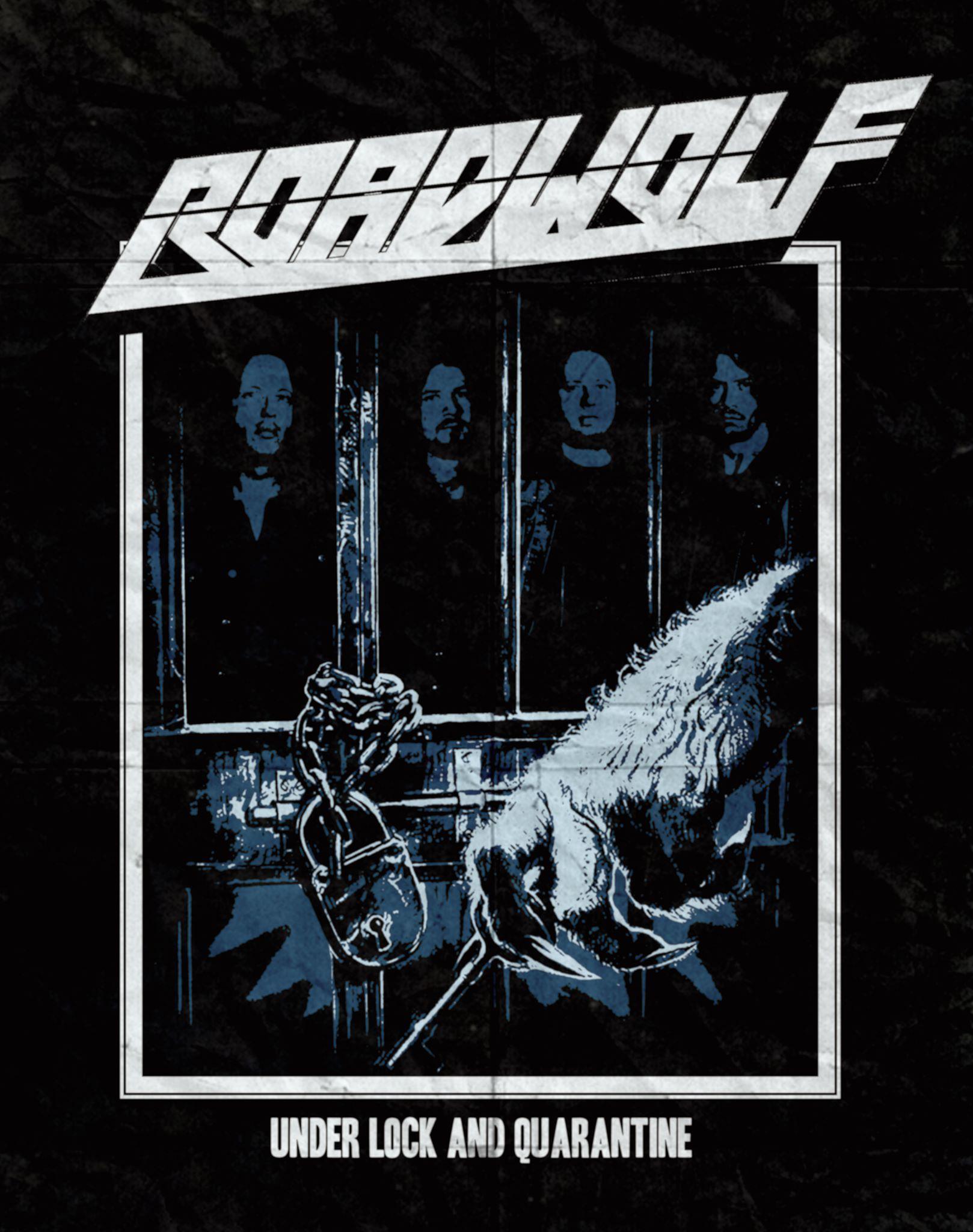 Roadwolf - Under Lock and Quarantine